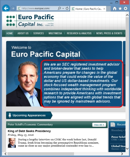 Euro Pacific Capital home page. That's Peter Schiff on the left. I outlined in red Euro Pacific's mission statement.